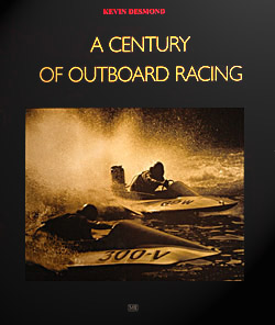 Desmond: A Century of Outboard Racing