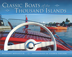 Anthony Mollica: Classic Boats Of  The Thousand Islands