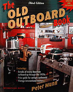 Peter Hunn: The Old Outboard Book