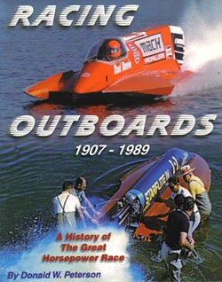 Donald Peterson: Racing Outboards 1907 - 1989